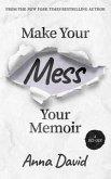 Make Your Mess Your Memoir (eBook, ePUB)