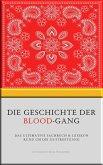 Die Geschichte der Blood-Gang (eBook, ePUB)