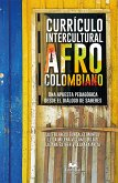 Currículo intercultural afrocolombiano (eBook, ePUB)