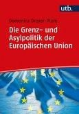 Die Grenz- und Asylpolitik der Europäischen Union (eBook, ePUB)