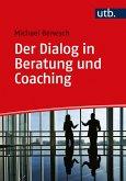 Der Dialog in Beratung und Coaching (eBook, ePUB)