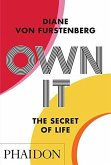 Own It: The Secret of Life