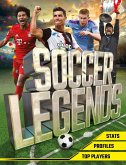 Soccer Legends: The Top 100 Stars of the Modern Game