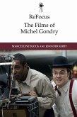 Refocus: The Films of Michel Gondry