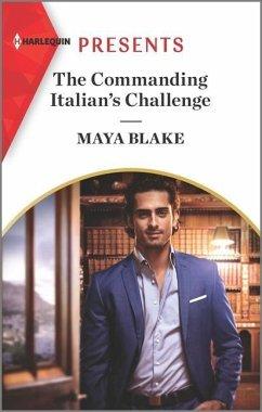 The Commanding Italian's Challenge - Blake, Maya