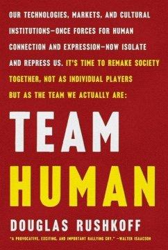 Team Human - Rushkoff, Douglas