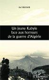 Un jeune Kabyle face aux horreurs de la guerre d'Algérie