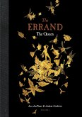 The Errand: The Queen of the Eastern Fairies