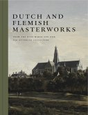 Dutch and Flemish Masterworks from the Rose-Marie and Eijk van Otterloo Collection
