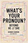 What's Your Pronoun?