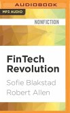 Fintech Revolution: Universal Inclusion in the New Financial Ecosystem