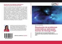 Resolución de problemas matemáticos aplicando teorías de George Polya