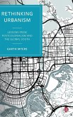 Rethinking Urbanism: Lessons from Postcolonialism and the Global South