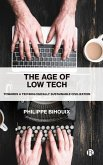 The Age of Low Tech: Towards a Technologically Sustainable Civilization