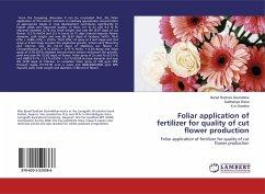 Foliar application of fertilizer for quality of cut flower production