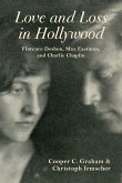 Love and Loss in Hollywood: Florence Deshon, Max Eastman, and Charlie Chaplin