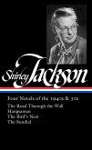 Shirley Jackson: Four Novels of the 1940s & 50s (Loa #336): The Road Through the Wall / Hangsaman / The Bird's Nest / The Sundial