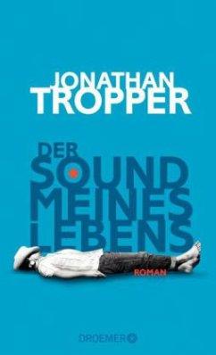 Der Sound meines Lebens (Mängelexemplar) - Tropper, Jonathan
