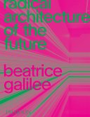 Radical Architecture of the Future