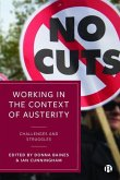 Working in the Context of Austerity: Challenges and Struggles