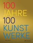 100 Jahre - 100 Kunstwerke (Mängelexemplar)
