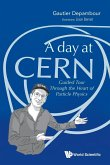 A Day at Cern