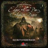 Edgar Allan Poe & Auguste Dupin, Aus den Archiven, Folge 1: Das Blut junger Frauen (MP3-Download)
