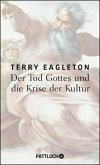Der Tod Gottes und die Krise der Kultur (Mängelexemplar)