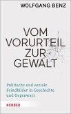 Vom Vorurteil zur Gewalt (eBook, ePUB)