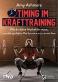 Timing im Krafttraining (eBook, ePUB)