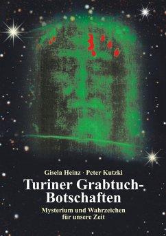 Turiner Grabtuch-Botschaften (eBook, ePUB)