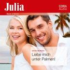 Liebe mich unter Palmen! (Julia) (MP3-Download)