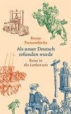 Als unser Deutsch erfunden wurde (Mängelexemplar)