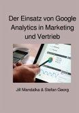 Der Einsatz von Google Analytics in Marketing und Vertrieb