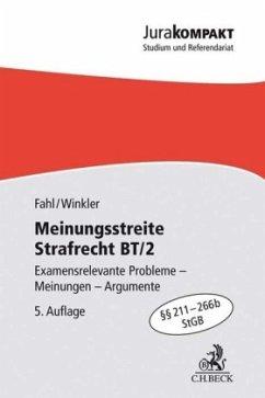 Meinungsstreite Strafrecht BT/2 - Fahl, Christian; Winkler, Klaus