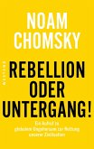 Rebellion oder Untergang! (eBook, ePUB)