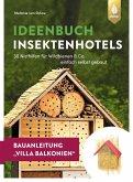 Insektenhotel-Bauanleitung Villa Balkonien (eBook, PDF)