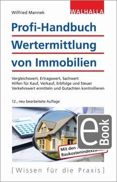 Profi-Handbuch Wertermittlung von Immobilien (eBook, PDF) - Mannek, Wilfried