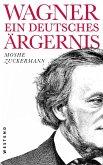 Wagner, ein deutsches Ärgernis (eBook, ePUB)