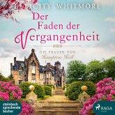 Der Faden der Vergangenheit / Die Frauen von Hampton Hall Bd.1 (2 MP3-CDs)