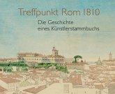 Treffpunkt Rom 1810