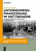 Unternehmensfinanzierung im Wettbewerb