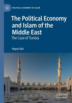 The Political Economy and Islam of the Middle East - Alvi, Hayat