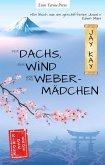 Der Dachs, der Wind und das Webermädchen (eBook, ePUB)