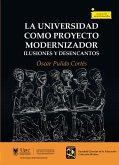 La universidad como proyecto modernizador (eBook, ePUB)