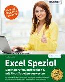 Excel Spezial - Daten abrufen, aufbereiten & mit Pivot-Tabellen auswerten (eBook, PDF)