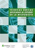 Técnicas ómicas aplicadas al estudio de la microbiota (eBook, ePUB)