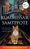 Kommissar Samtpfote: Drei Katzen-Krimis in einem eBook (eBook, ePUB)