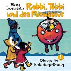 01: Die große Roboterprüfung (MP3-Download) - Lornsen, Boy; Fenner, Barbara