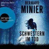 Schwestern im Tod - Ein Commandant Martin Servaz-Thriller, Band 5 (Ungekürzte Lesung) (MP3-Download)